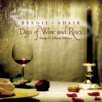 - Days Of Wine And Roses