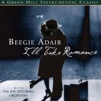 Beegie Adair - I'll Take Romance