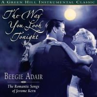 Beegie Adair - The Way You Look Tonight