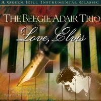Beegie Adair - Love, Elvis