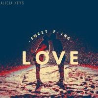 Alicia Keys - Sweet Fin Love (Original Mix)