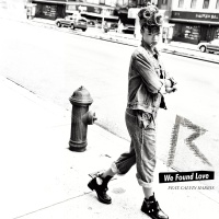 - We Found Love