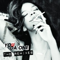 - You Da One (Remixes)