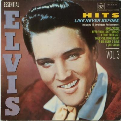 Elvis Presley - Hits Like Never Before (Essential Elvis Vol.3) (Album)
