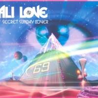 Ali Love - Secret Sunday Lover (Tom Neville Planet 69 Vocal Mix)