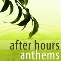 - After Hours Anthems