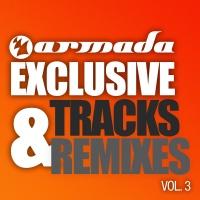 - Armada Exclusive Tracks & Remixes Vol. 3