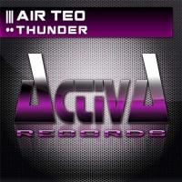 Слушать Air Teo - Thunder (Remix)