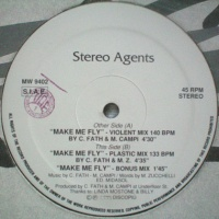 Stereo Agents - Make Me Fly (Bonus Mix)
