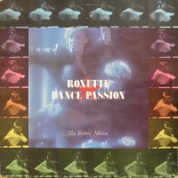 Roxette - Dance Passion (The Remix Album)