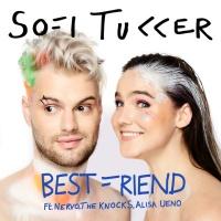 Sofi Tukker feat. NERVO, The Knocks & Alisa Ueno - Best Friend