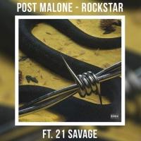 Post Malone feat. 21 Savage - Rockstar