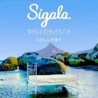 Sigala & Paloma Faith - Lullaby