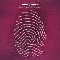 Above & Beyond & Above & Beyond feat. Alex Vargas - Sticky Fingers (Lane 8 Remix)