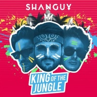 Shanguy - King Of The Jungle