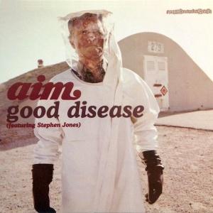 Aim feat. Stephen Jones - Good Disease (Album Version)