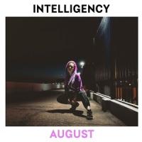 Intelligency - August