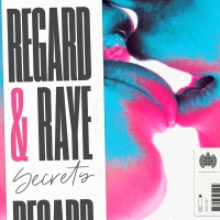 Regard feat. RAYE - Secrets