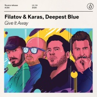 Dmitry Filatov & Karas, Deepest Blue - Give It Away