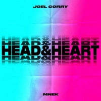 Joel Corry feat. MNEK - Head & Heart