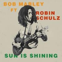 Bob Marley feat. Robin Schulz - Sun Is Shining