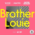 Vize — Brother Louie