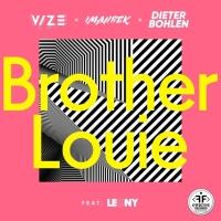 Vize & Imanbek & Dieter Bohlen feat. LEONY - Brother Louie