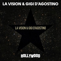 Hollywood - La Vision Gigi Dagostino