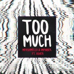 Marshmello — Too Much