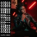 Kelvin Jones — Don't let me go