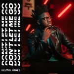 Kelvin Jones — Don't let me go