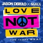 Jason Derulo — Love Not War (The Tampa Beat)