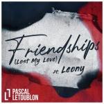 Pascal Letoublon — Friendships (Lost My Love)