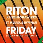 Riton — Friday (Dopamine Re-Edit)