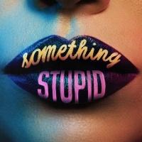 Jonas Blue & AWA - Something Stupid