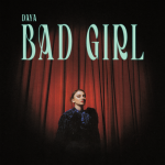 Daya — Bad Girl