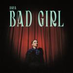 Daya — Bad Girl