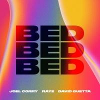 Joel Corry x RAYE x David Guetta - BED