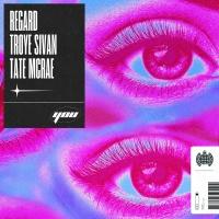 Regard feat. Troye Sivan & Tate McRae - You
