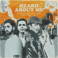Dimitri Vegas & Like Mike & Felix Jaehn - Heard About Me