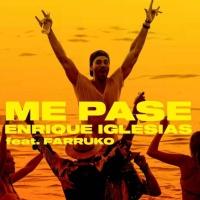 Enrique Iglesias feat. Farruko - ME PASE