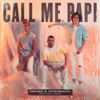 Feder & Ofenbach feat. Dawty Music - Call Me Papi